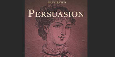 Persuasion by Jane Austen, 1817