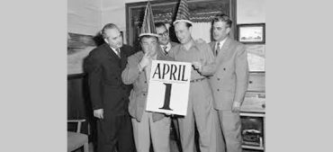 Outrageous 5 History of April Fool's Day Pranks