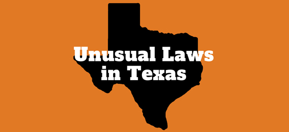 Quiz on 10 Outright Weird Laws in Texas