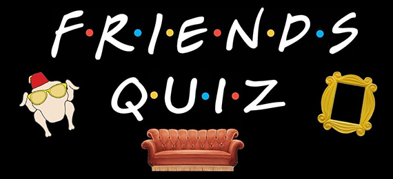 FRIENDS cast quiz