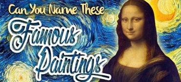 Guess the Name of the 10 Most Famous Paintings
