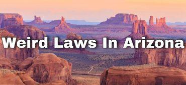 6 Weird Laws in Arizona