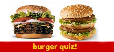 A Quintessential  Burger Quiz