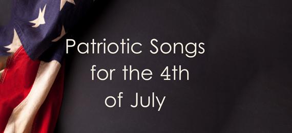 Patriotic Songs 4th of July