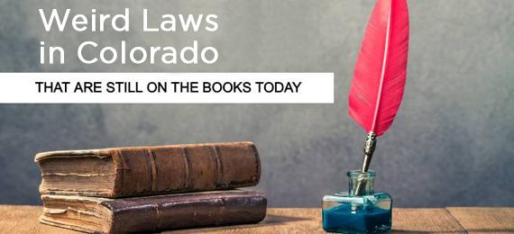 Weird Laws in Colorado