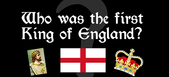 First King of England