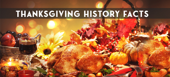 Thanksgiving History Facts And Trivia