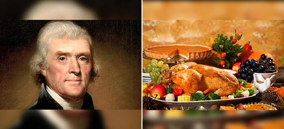 Thomas Jefferson Refused to Acknowledge Thanksgiving)
